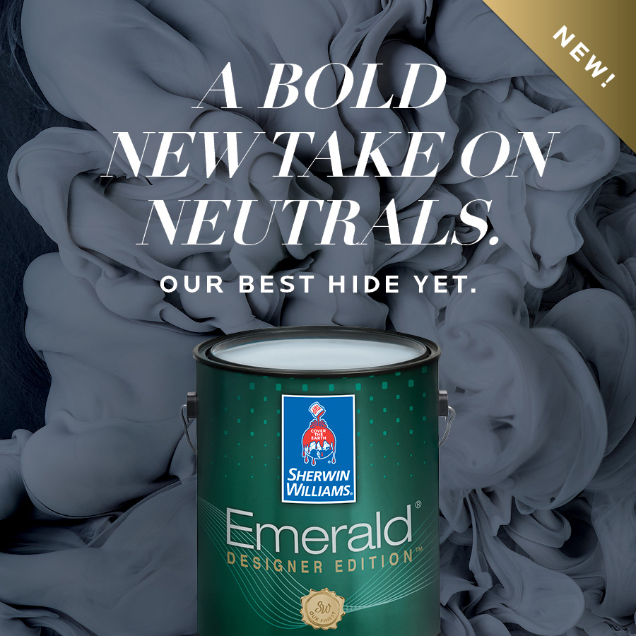 Sherwin-Williams Product Image - NEW! A bold take on Neutrals. Our Best Hide Yet. Emerald.