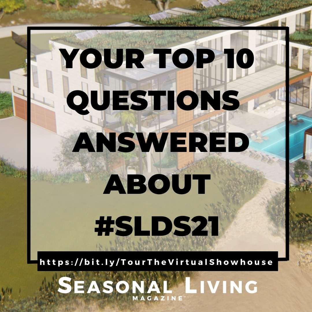 Your Top 10 Questions Answered About Seasonal Living Magazine's Virtual Designer Shwohouse